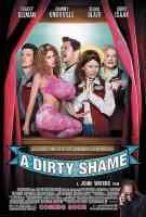 a dirty shame comedy movie poster
